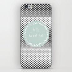 Hello Beautiful, Geometric, Quote, Modern, Home Decor iPhone & iPod Skin