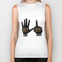 Boy, Bye! Biker Tank