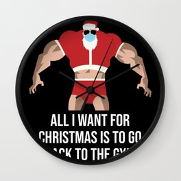 Mask Santa All I Want For Christmas Is To Go Back To The Gym Wall Clock
