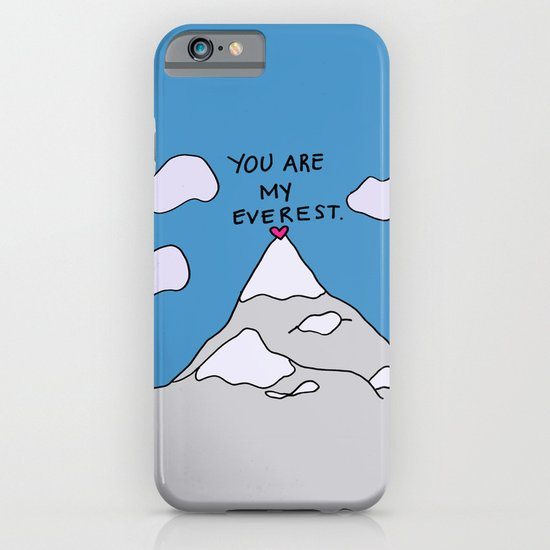 You Are My Everest iPhone & iPod Case
