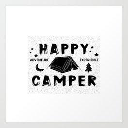 Happy Camper Tent -Happy adventure experience camper Art Print