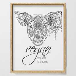 Every life is precious - pig Serving Tray