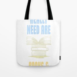 All you really need are BOOKS CATS Tote Bag