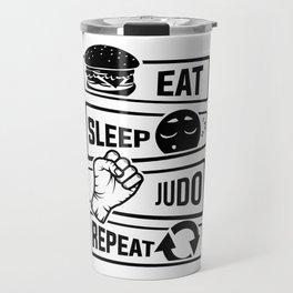 Eat Sleep Judo Repeat - Martial Arts Defence Travel Mug