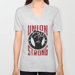 Union Strong Pro Labor Union Worker Protest Light Unisex V-Neck