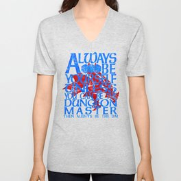 Always Be Yourself Dungeon Master Unisex V-Neck
