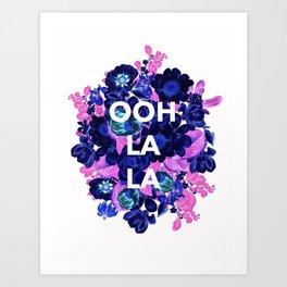 Ooh La La - floral Art Print