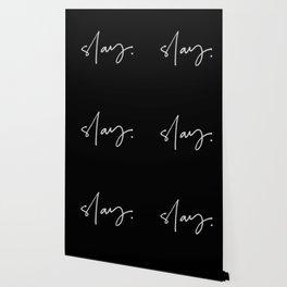Slay (black) Wallpaper