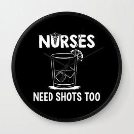 Nurses Need Shots Too For Paramedics Wall Clock