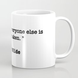 Oscar Wilde Quote Coffee Mug