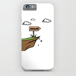 Socialism off a Cliff iPhone Case