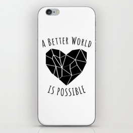 A Better World Is Possible  iPhone Skin