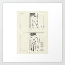 Bored or Tired? Art Print