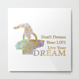 Live Your Dream Gymnastics Design in Watercolor and Gold Metal Print