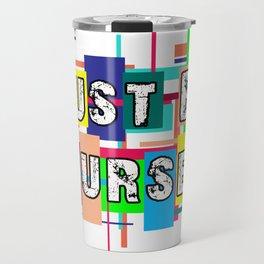 Just Be Yourself Travel Mug