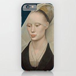 Portrait of a Lady by Rogier van der Weyden iPhone Case