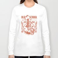 old school Long Sleeve T-shirts featuring Old school by Tshirt-Factory