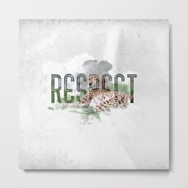 RESPECT Animals Metal Print