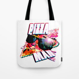 PIZZA MAN! Tote Bag