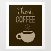 "Coffee Lovers Collection-""Fresh Coffee"" (Dark Brown/Taupe)  Art Print"