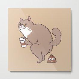 Coffee Makes Cat Poop Metal Print