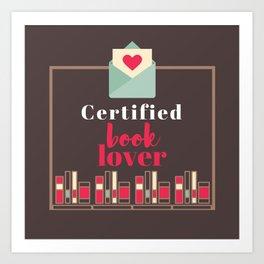 Certified Book Lover. Art Print