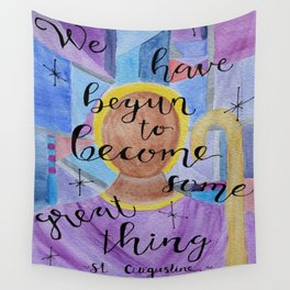 Some Great Thing Augustine Wall Tapestry