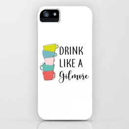 Drink like a... iPhone Case
