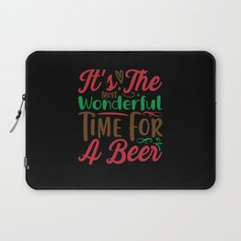 It's The Most Wonderful Time For A Beer Laptop Sleeve