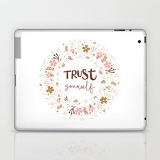 Girly Uplifting Quote – Trust Yourself Laptop & iPad Skin