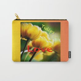 Tulips . . . the flower of Love Carry-All Pouch
