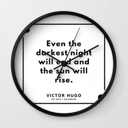 6    Victor Hugo Quotes   190830 Wall Clock