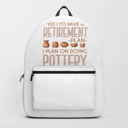 Retirement Plan Doing Pottery Backpack
