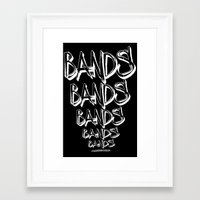 bands Framed Art Prints featuring BANDS! by K'VAL