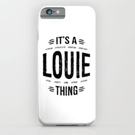 Louie Thing Name Funny Art iPhone Case