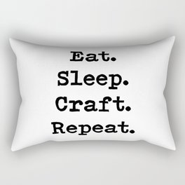 Eat. Sleep. Craft. Repeat. Rectangular Pillow