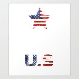 They hate u.s cuz they ain't u.s america t shirt Art Print