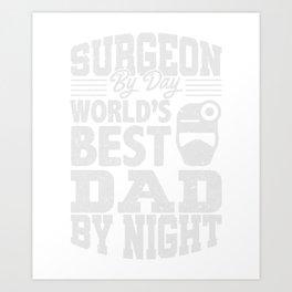 Chirurg Vater Arzt Geschenk Art Print