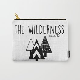 The Wilderness Awaits Carry-All Pouch