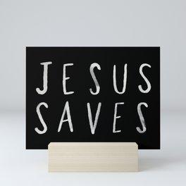 Jesus Saves II Mini Art Print