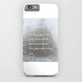 Holiday Card with sardonic humor iPhone Case