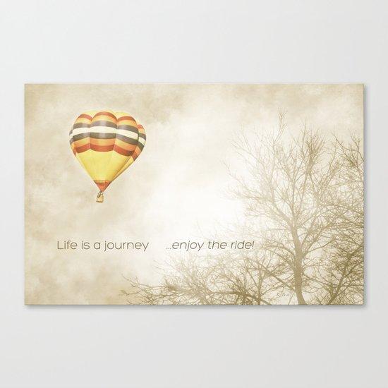 ...enjoy the ride! Canvas Print
