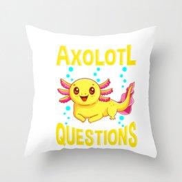 Cute You Sure Axolotl Questions Walking Fish Pun Throw Pillow