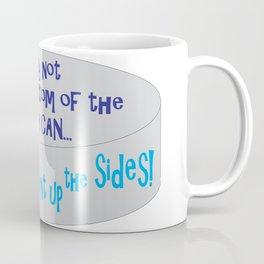 I May Not Hit the Bottom of the Tuna Can... Coffee Mug
