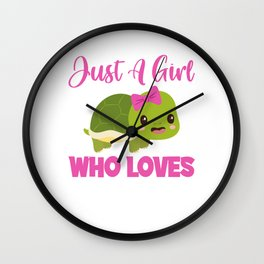 Just A Girl Who Loves Turtles Nature Recycling Turtles Reptile Animals Recycle Earth Day Sea Turtle Wall Clock