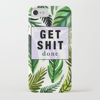 get shit done iPhone & iPod Cases featuring Get Shit Done  by Vasare Nar
