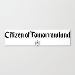 Citizen of Tomorrowland Canvas Print