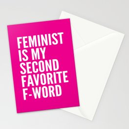 Feminist is My Second Favorite F-Word (Pink) Stationery Cards