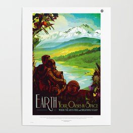 Earth - Your Oasis in Space Poster