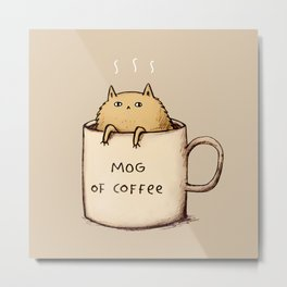 Mog of Coffee Metal Print